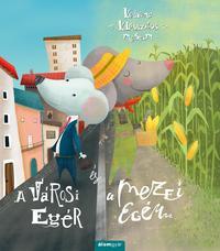 Emily Bevens: A városi egér és a mezei egér -  (Könyv)