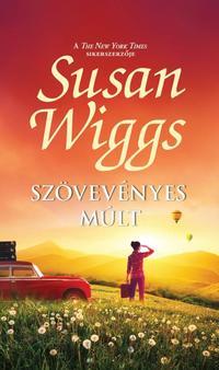 Susan Wiggs: Szövevényes múlt -  (Könyv)