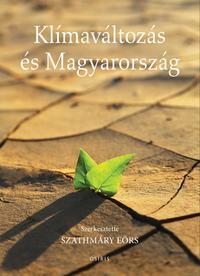 Szathmáry Eörs: Klímaváltozás és Magyarország -  (Könyv)