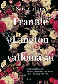 Sara Collins: Frannie Langton vallomásai -  (Könyv)