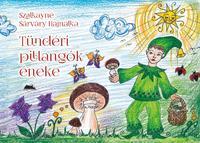 Szalkayné Sárváry Hajnalka: Tündéri pillangók éneke -  (Könyv)