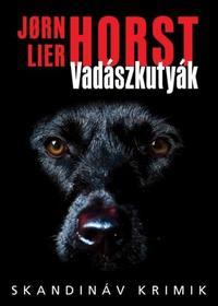 Jorn Lier Horst: Vadászkutyák -  (Könyv)