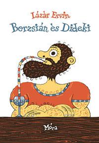 Lázár Ervin: Berzsián és Dideki -  (Könyv)