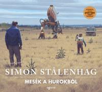 Simon Stalenhag: Mesék a Hurokból -  (Könyv)