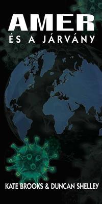 Kate Brooks-Duncan Shelley: Amer és a járvány -  (Könyv)