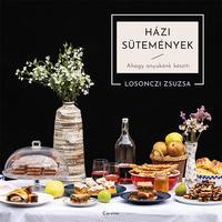 Losonczi Zsuzsanna: Házi sütemények - Ahogy anyukánk készíti -  (Könyv)