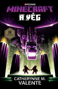 Catherynne M. Valente: Minecraft - A Vég -  (Könyv)