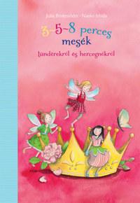 Julia Beitenöder, Naeko Ishida: 3-5-8 perces mesék tündérekről és hercegnőkről -  (Könyv)