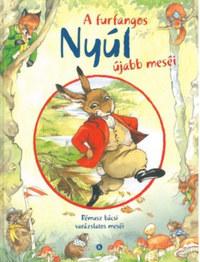 Rene Cloke: A furfangos nyúl újabb meséi -  (Könyv)
