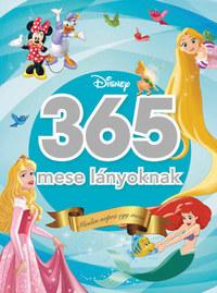 365 mese lányoknak - Minden napra egy mese -  (Könyv)