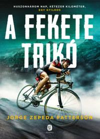 Jorge Zepeda Patterson: A fekete trikó -  (Könyv)