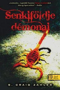 S. Craig Zahler: Senkiföldje démonai -  (Könyv)