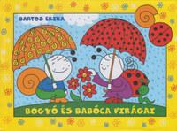 Bartos Erika: Bogyó és Babóca virágai - Babóca virága; Bogyó rajza -  (Könyv)