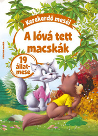 La Fontaine és Ezópus meséit átdolgozta Pádár Éva, Dávid Ildikó (szerk.): Kerekerdő meséi: A lóvá tett macska - 19 állatmese -  (Könyv)