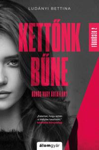 Ludányi Bettina: Kettőnk bűne - Függőség 2. -  (Könyv)