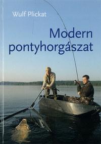 Wulf Plickat: Modern pontyhorgászat -  (Könyv)