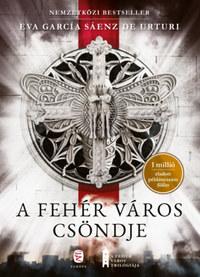 Eva García Sáenz de Urturi: A fehér város csöndje -  (Könyv)
