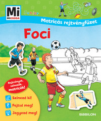 Martin Stiefenhofer: Foci - Mi Micsoda Junior Matricás rejtvényfüzet -  (Könyv)