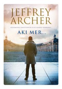 Jeffrey Archer: Aki mer... -  (Könyv)