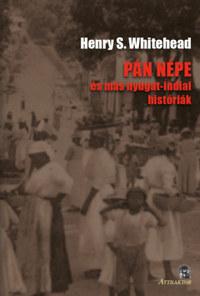Henry S. Whitehead: Pán népe - és más nyugat-indiai históriák -  (Könyv)