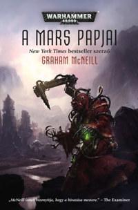 Graham McNeill: A Mars papjai -  (Könyv)