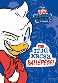 Jimmy Gownley: Egy ifjú kacsa ballépései - Disney - Az Ifjú Donald Kacsa 1. -  (Könyv)