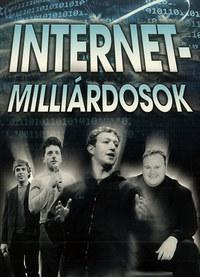 Kömlődi Ferenc, Hercsel Adél: Internet-milliárdosok -  (Könyv)