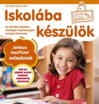 Hernádiné Sándor Ildikó: Iskolába készülök - Játékos tesztfüzet ovisoknak -  (Könyv)