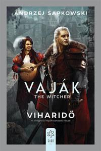 Andrzej Sapkowski: Vaják - The Witcher - Viharidő -  (Könyv)