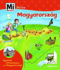 Francz Magdolna, Rozgonyi Sarolta: Magyarország - Kukucskáló ablakokkal - Mi Micsoda Junior -  (Könyv)