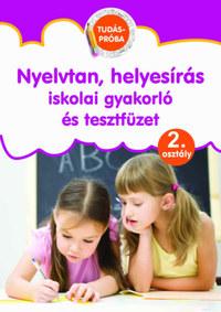 Nyelvtan, helyesírás iskolai gyakorló és tesztfüzet - Tudáspróba 2. osztály -  (Könyv)