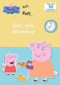 Peppa malac - Süti, süti, sütemény! -  (Könyv)