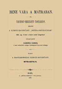 Kandra Kabos: Bene vára a Mátrában -  (Könyv)