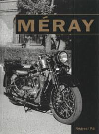 Négyesi Pál: Méray - Egy járműgyár története -  (Könyv)