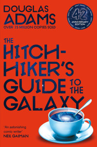 Douglas Adams: The Hitchhiker's Guide to the Galaxy: 42nd Anniversary Edition -  (Könyv)