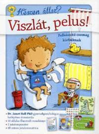 Anne Giuleri, Dr. Janet Hall: Viszlát, pelus! - Felkészítő csomag kisfiúknak -  (Könyv)