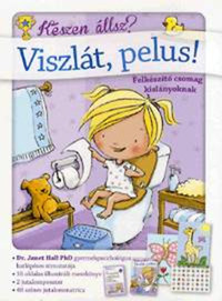 Anne Giuleri, Dr. Janet Hall: Viszlát, pelus! - Felkészítő csomag kislányoknak -  (Könyv)