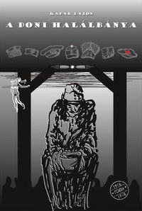 Kádár Lajos: A doni halálbánya - Egy juhászbojtár naplója -  (Könyv)