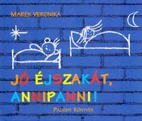 Marék Veronika: Jó éjszakát, Annipanni! -  (Könyv)