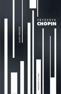 Alan Walker: Fryderyk Chopin -  (Könyv)