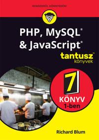 Richard Blum: PHP, MySQL & JavaScript 7 könyv 1-ben -  (Könyv)