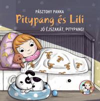 Pásztohy Panka: Jó éjszakát, Pitypang! - Pitypang és Lili -  (Könyv)