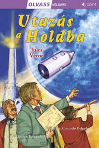 Jules Verne: Olvass velünk! (4) - Utazás a Holdba -  (Könyv)
