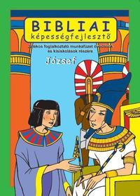 Scur Katalin: József, bibliai képességfejlesztő -  (Könyv)