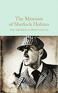 Sir Arthur Conan Doyle: The Memoirs of Sherlock Holmes -  (Könyv)