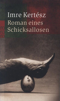 Kertész Imre: Roman eines Schicksallosen -  (Könyv)