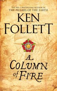 Ken Follett: A Column of Fire -  (Könyv)