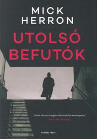 Mick Herron: Utolsó befutók -  (Könyv)