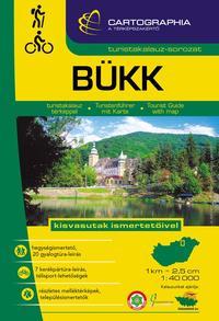 Bükk turistakalauz - Kisvasutak ismertetőivel -  (Könyv)