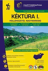 Kéktúra I. turistakalauz - Északi-középhegység - Hollóházától Nagymarosig -  (Könyv)
